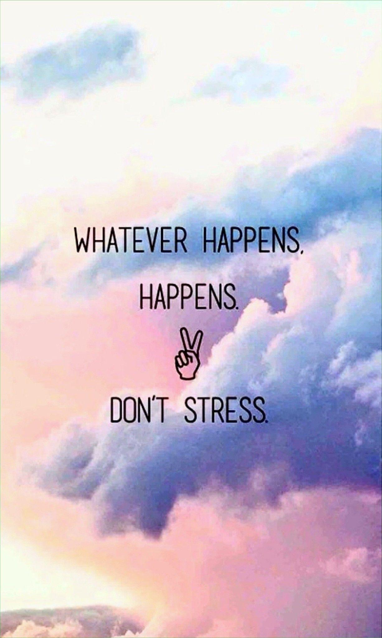 Exactly...whatever Happenes Happenes