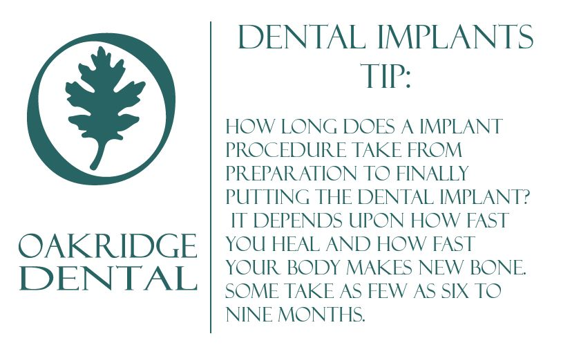 Dental implants tip how long does a implant procedure