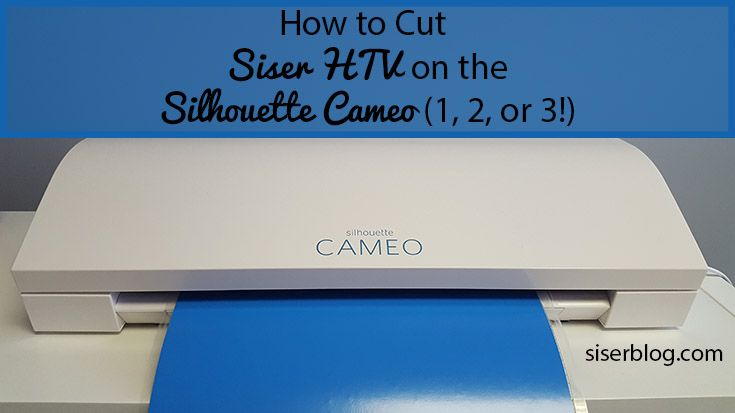 Progetti Per Silhouette Cameo : How to cut siser htv on the silhouette cameo or