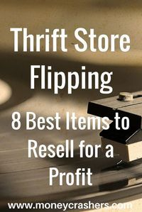 Thrift Store Flipping – 8 Best Items to Resell for a Profit #thriftstoreupcycle