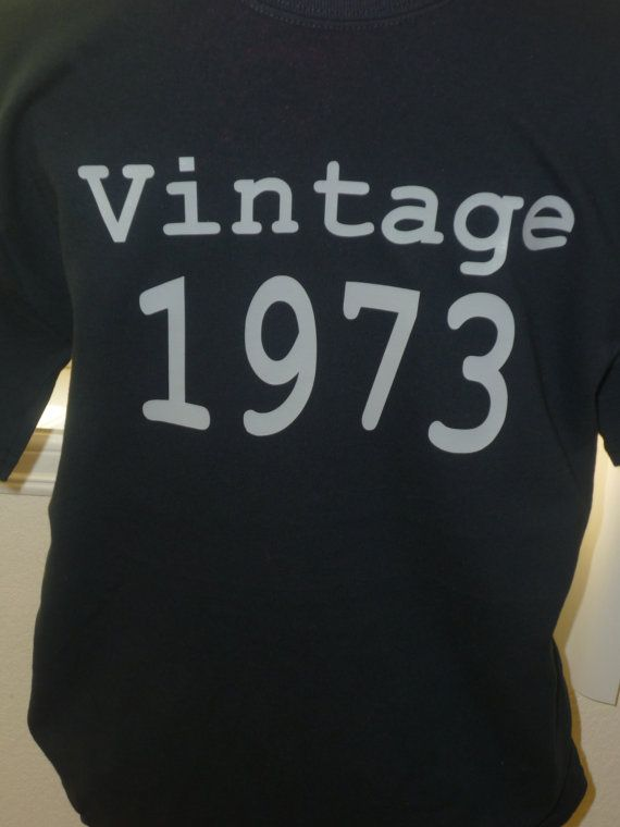 Vintage 73 40th Birthday Black Adult Shirt NEW By OodlesDecals 1400