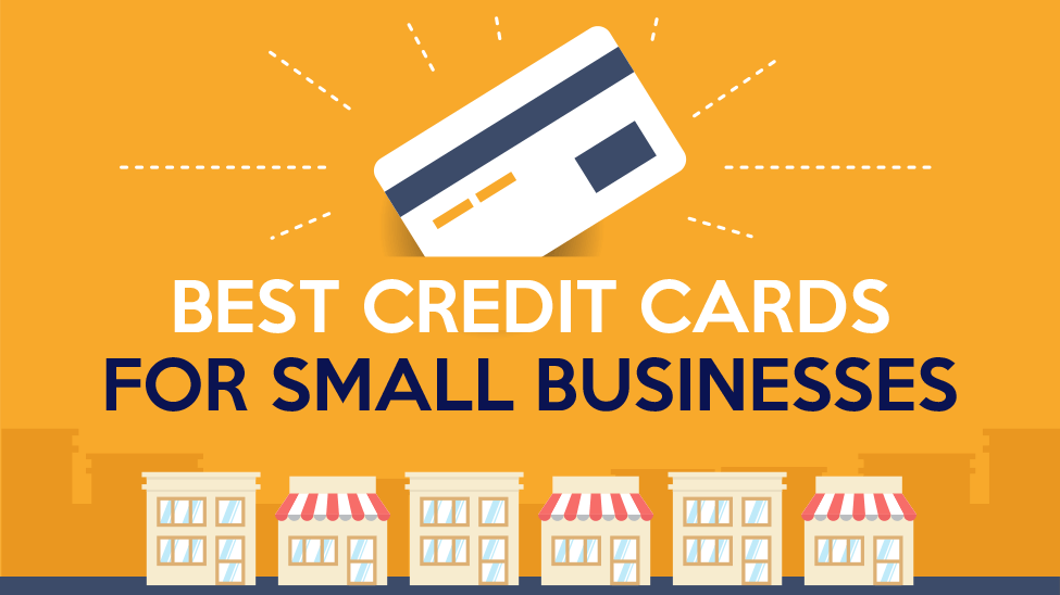 The Best Credit Cards For Small Businesses