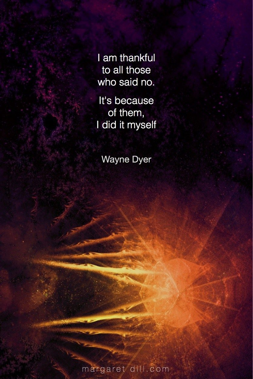 I am thankful... Wayne DyerQuote - blogger of inspirational quotes & design for dreamers store