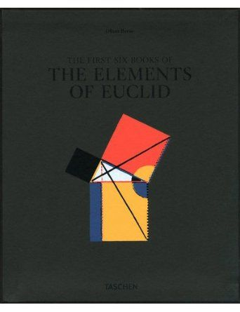 Beautifully Illustrated 1847 Edition Of Euclid S Elements Six Books Of Euclid Werner Oechslin Petra Lamers Schutze 9783836517751 A Euclid Books Book Crafts