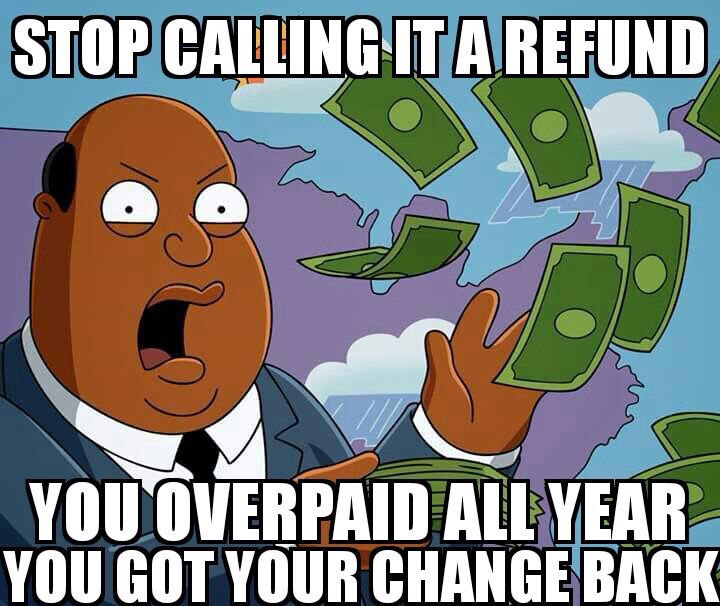 It S Not A Refund Accounting Humor Taxes Humor Tax Refund Humor