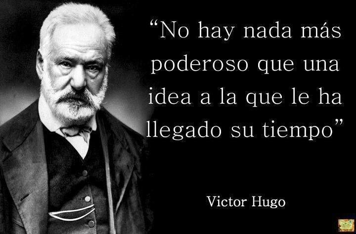 Victor Hugo Citas Famosas De Los Grandes Frases De