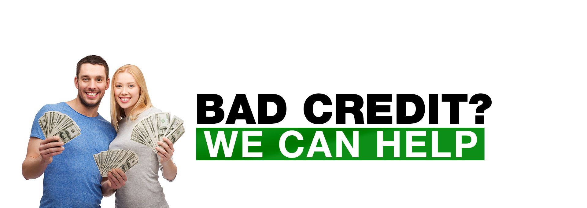 Bad Credit? We Can Help. Car dealership, Used cars
