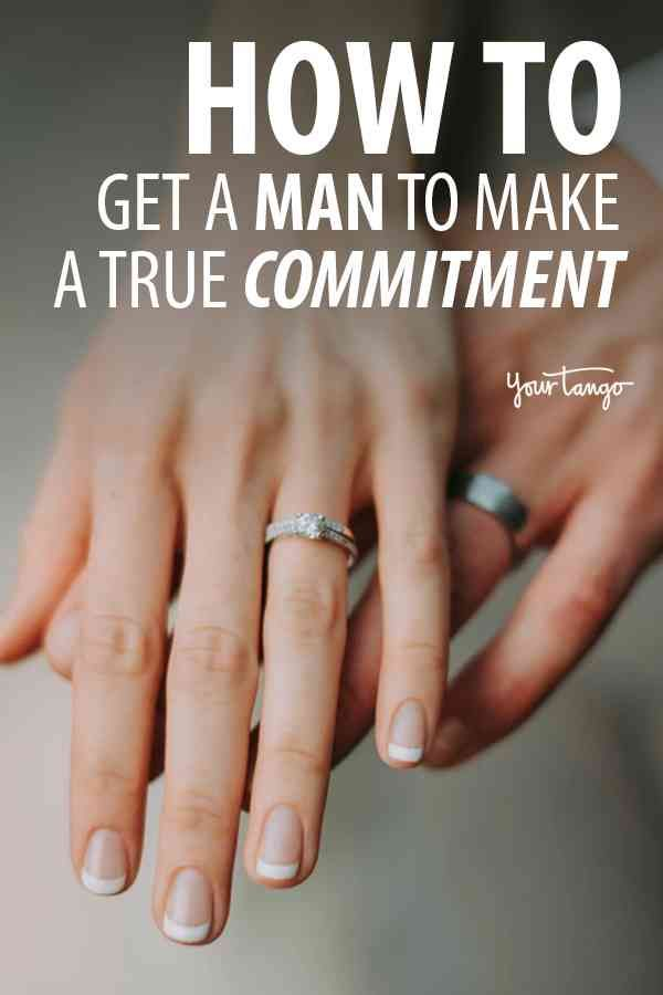 how to get a man to make a true commitment get a boyfriend my blog