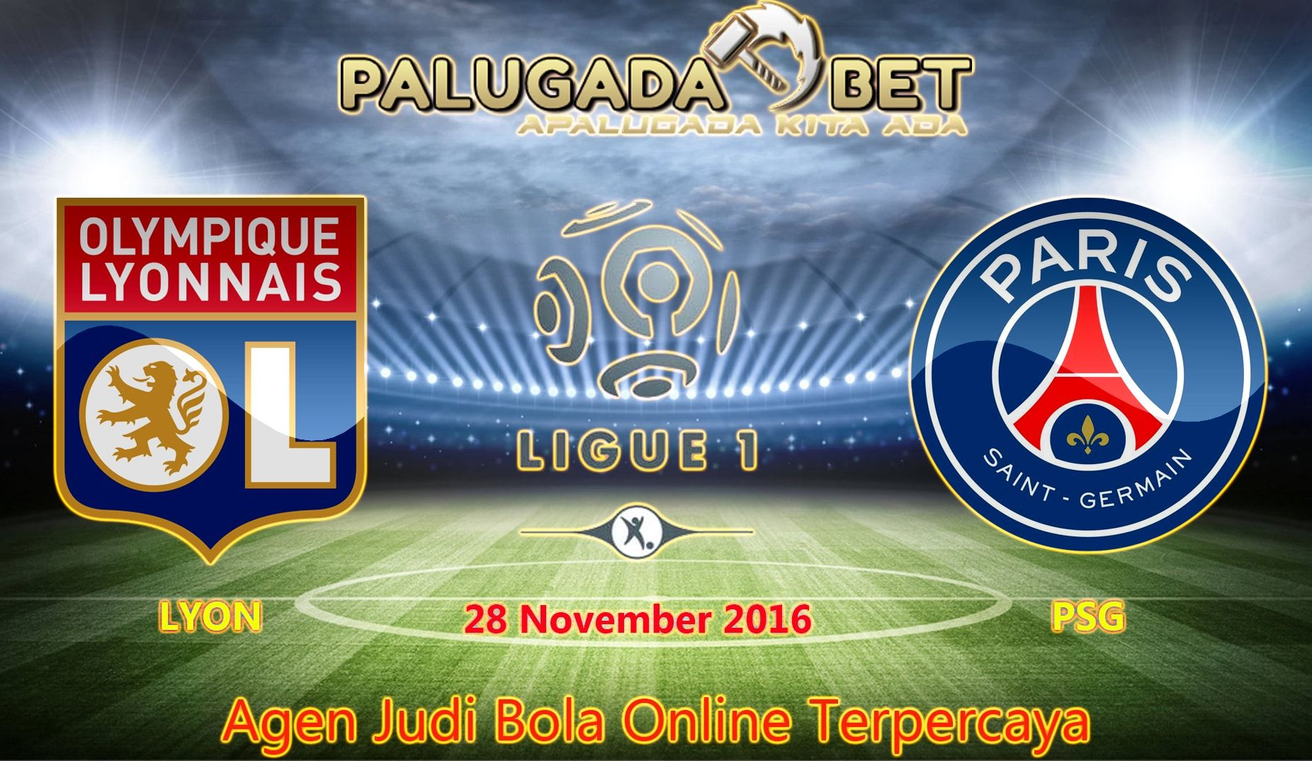 Prediksi Lyon vs PSG (Liga Prancis) 28 November 2016 ...