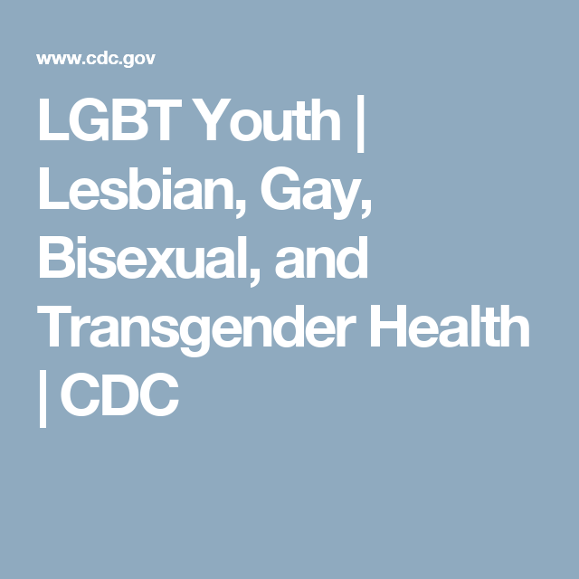 Lesbian gay bisexual and transgender health