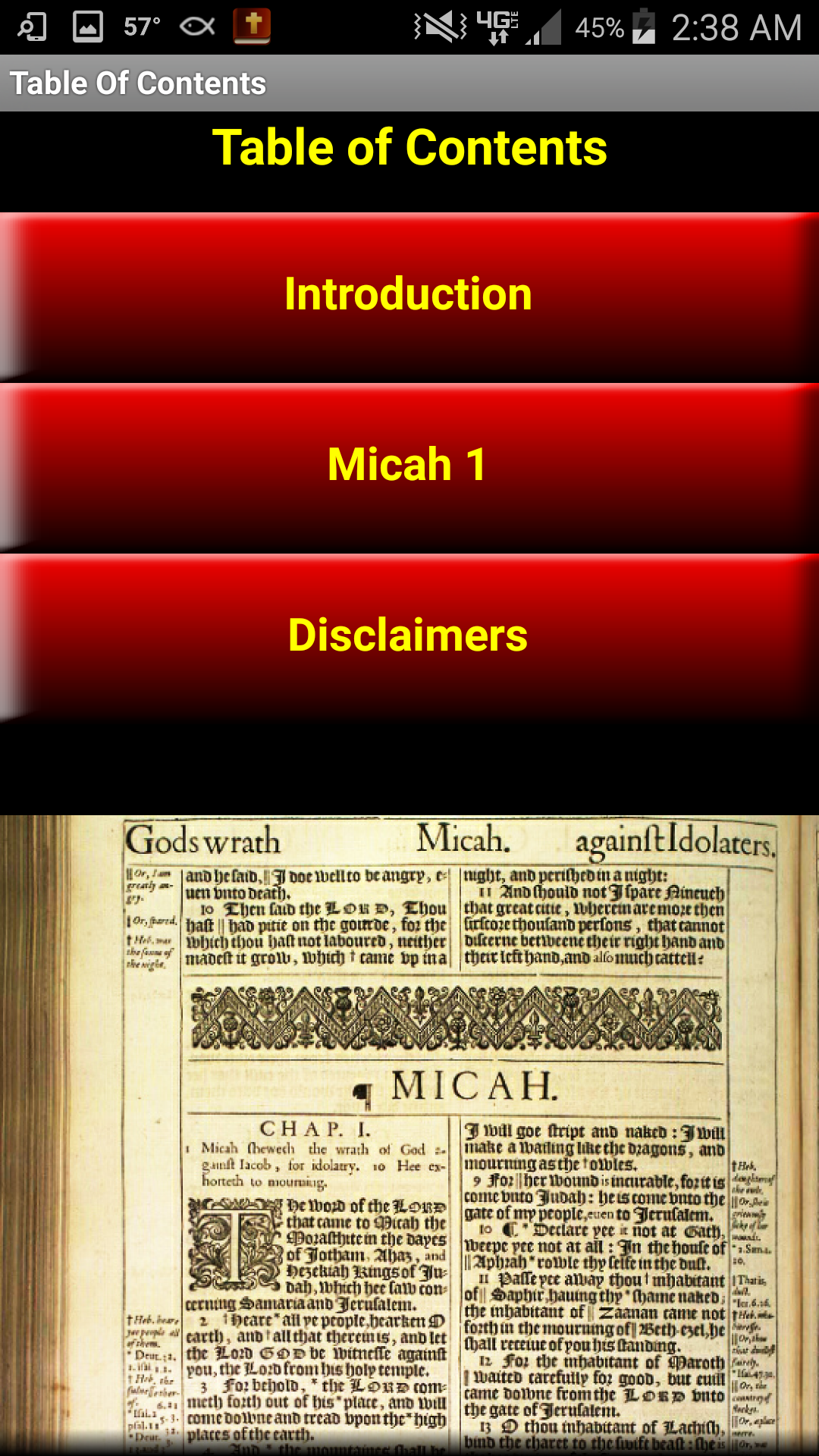 This app contains Chapter 1 from the Book of Micah in the