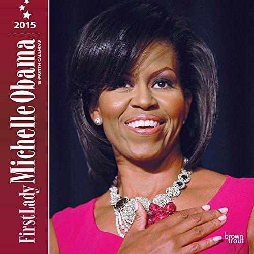 First Lady Michelle Obama 2015 Wall Calendar 2015 Calendars http://www.amazon.com/dp/B00M0HSCOM/ref=cm_sw_r_pi_dp_22SOub1YQJXY5