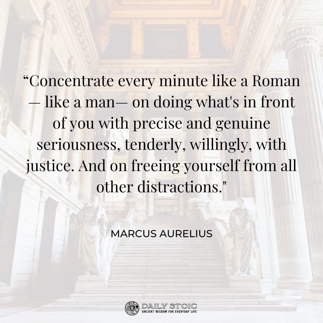 Daily Stoic On Instagram Stay Focused On Your Ultimate Goal That S All That Matters Stoic Marcus Aurelius Quotes Focus On Yourself