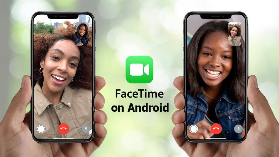 Facetime on Android How to Use Facetime on Android