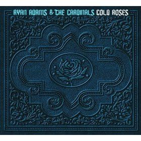 Ryan Adams And The Cardinals Cold Roses Alt Country