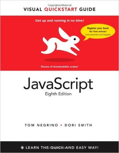 Javascript Visual Quickstart Guide Tom Negrino Dori Smith