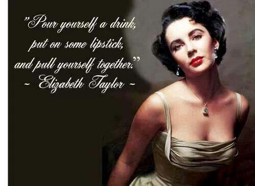 Liz wine   Elizabeth taylor quotes