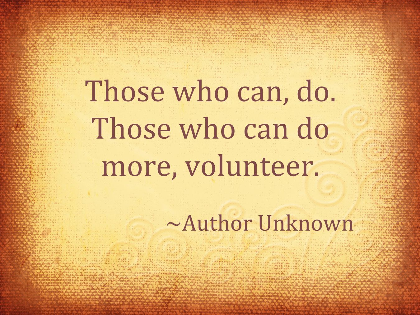 Volunteering Quotes Those Who Can Dothose Who Can Do More Volunteer Motivating