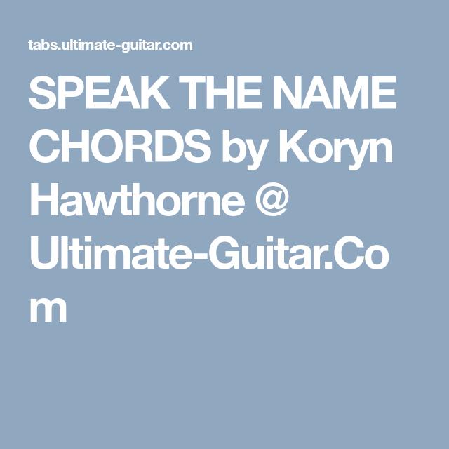 Speak The Name Chords By Koryn Hawthorne Ultimate Guitar