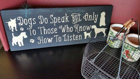 Hey, I found this really awesome Etsy listing at https://www.etsy.com/listing/234292517/dogs-do-speak
