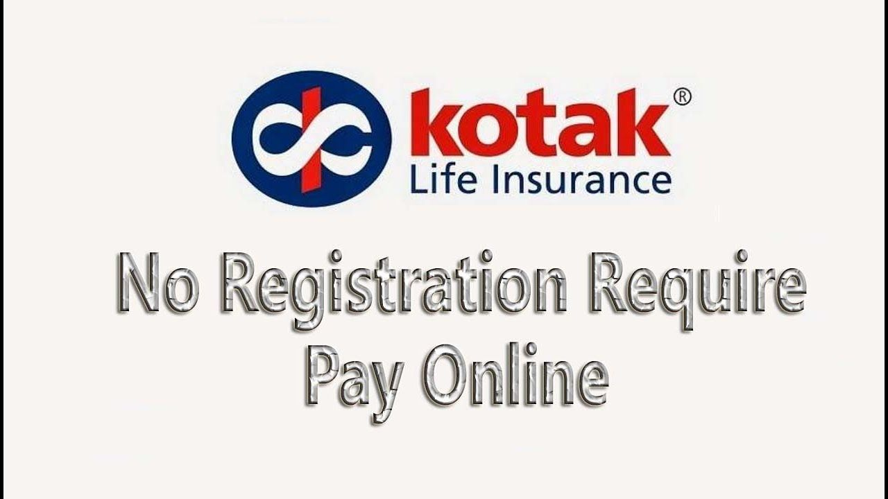 How To Pay Kotak Life Insurance Installment Without Login Detail