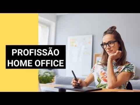 Profissão Home Office - Ganhe Dinheiro Trabalhad...