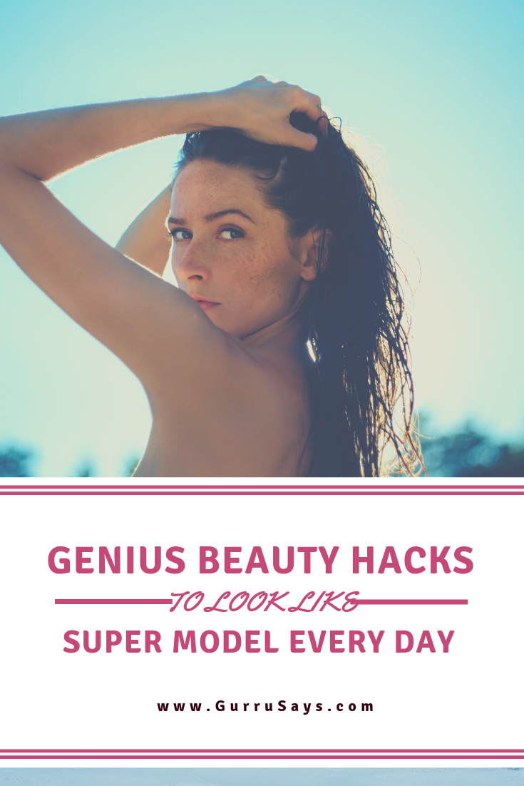 Everyday Beauty Hacks to Look Beautiful With No Makeup