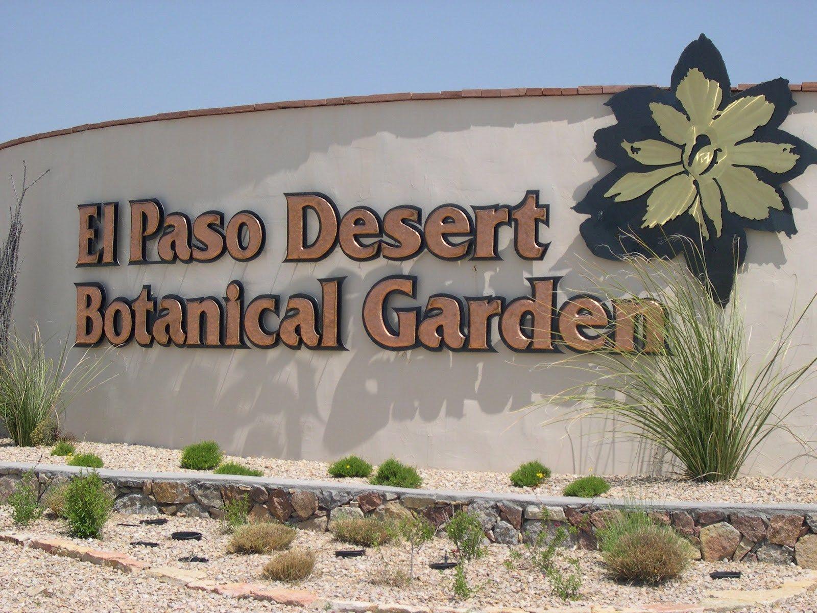 El Paso Desert Botanical Garden U2026