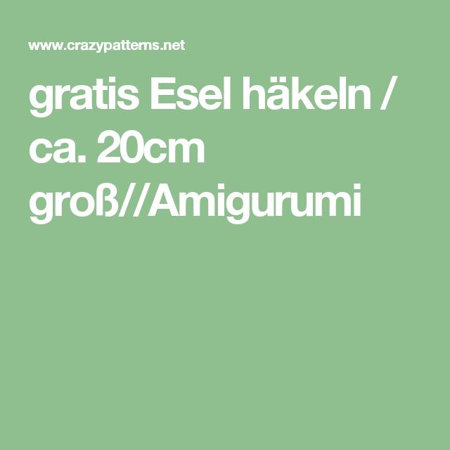 Gratis Esel Häkeln Ca 20cm Großamigurumi Amigurumi