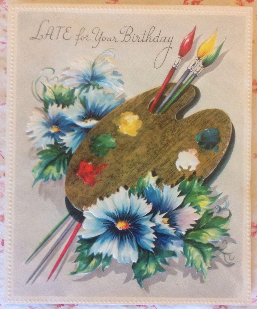 Vintage Unused 1940s Belated Birthday Card W Artist S Palette Brushes Vintage Birthday Cards Belated Birthday Card Vintage Greeting Cards