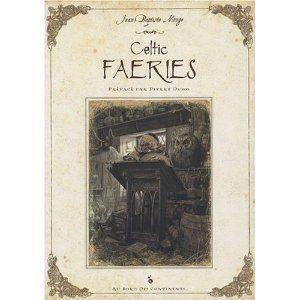 Celtic Faeries De Jean Baptiste Monge Livre Fantasy Album