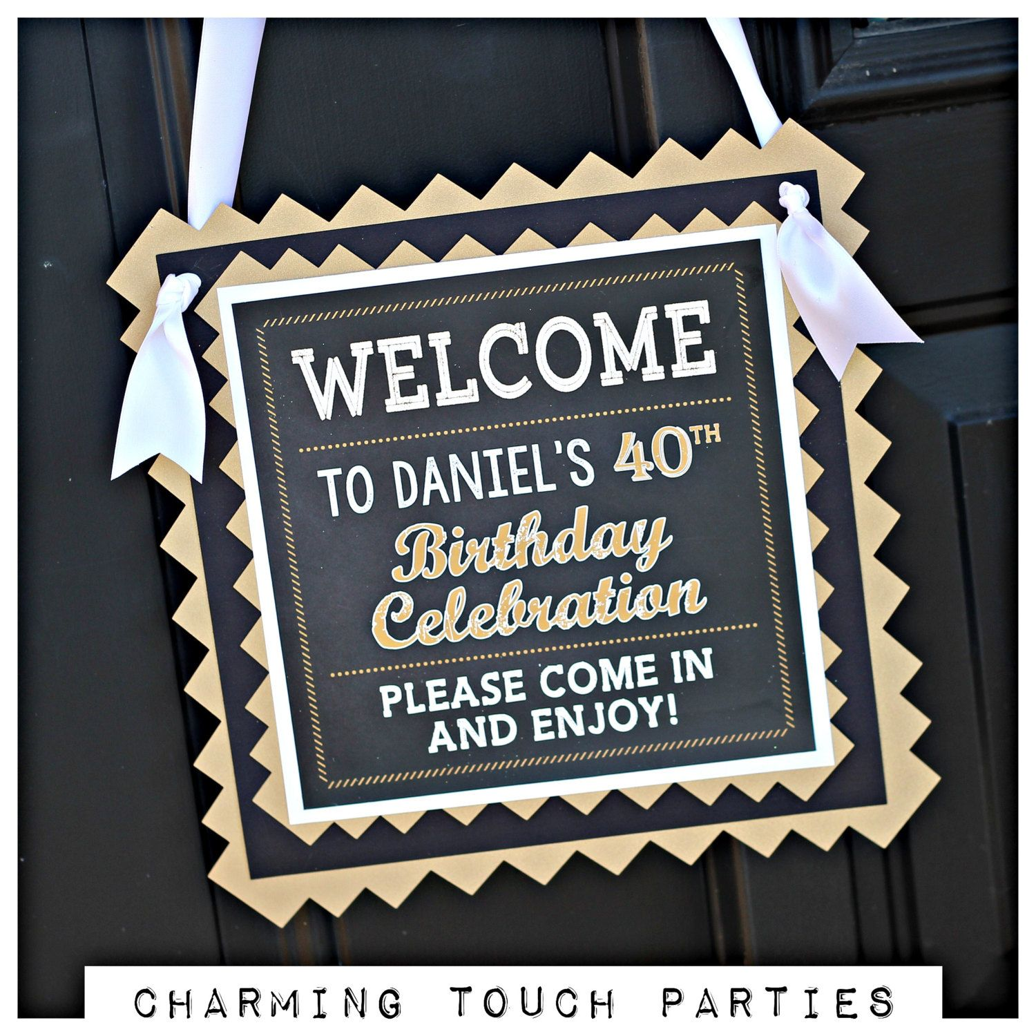 40th Birthday Party Welcome Door Hanger Sign. Vintage And Masculine. Black /Gold. 12x12