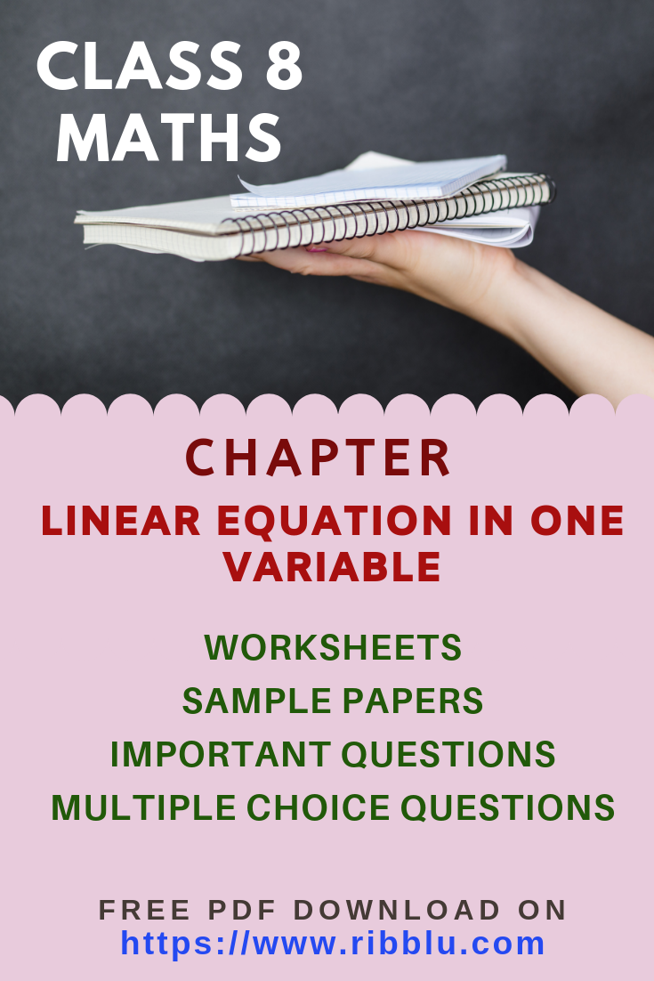 Cbse Class 8 Maths Linear Equation In One Variable Worksheets Sample Papers Important Question Math Practice Worksheets Linear Equations Math [ 1102 x 735 Pixel ]
