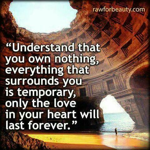 Material Things Are Not Important Only The Love In Your Heart