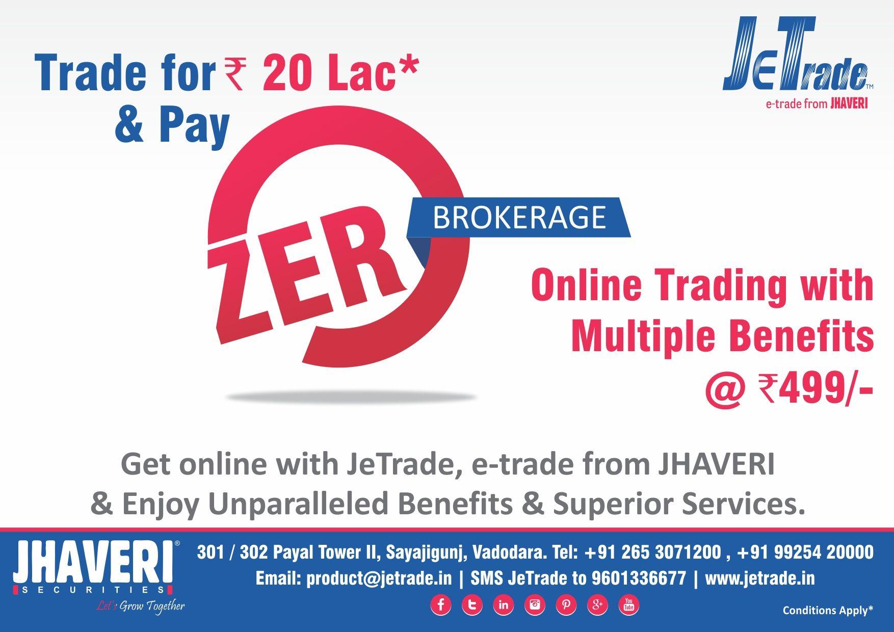 Zero Brokerage ! Visit http//www.jetrade.in