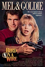 Bird On A Wire 1990 Imdb Cartazes De Filmes Posteres De Filmes