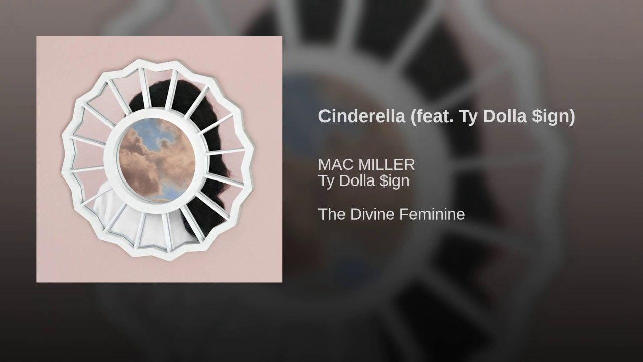 cinderella mp3 mac miller