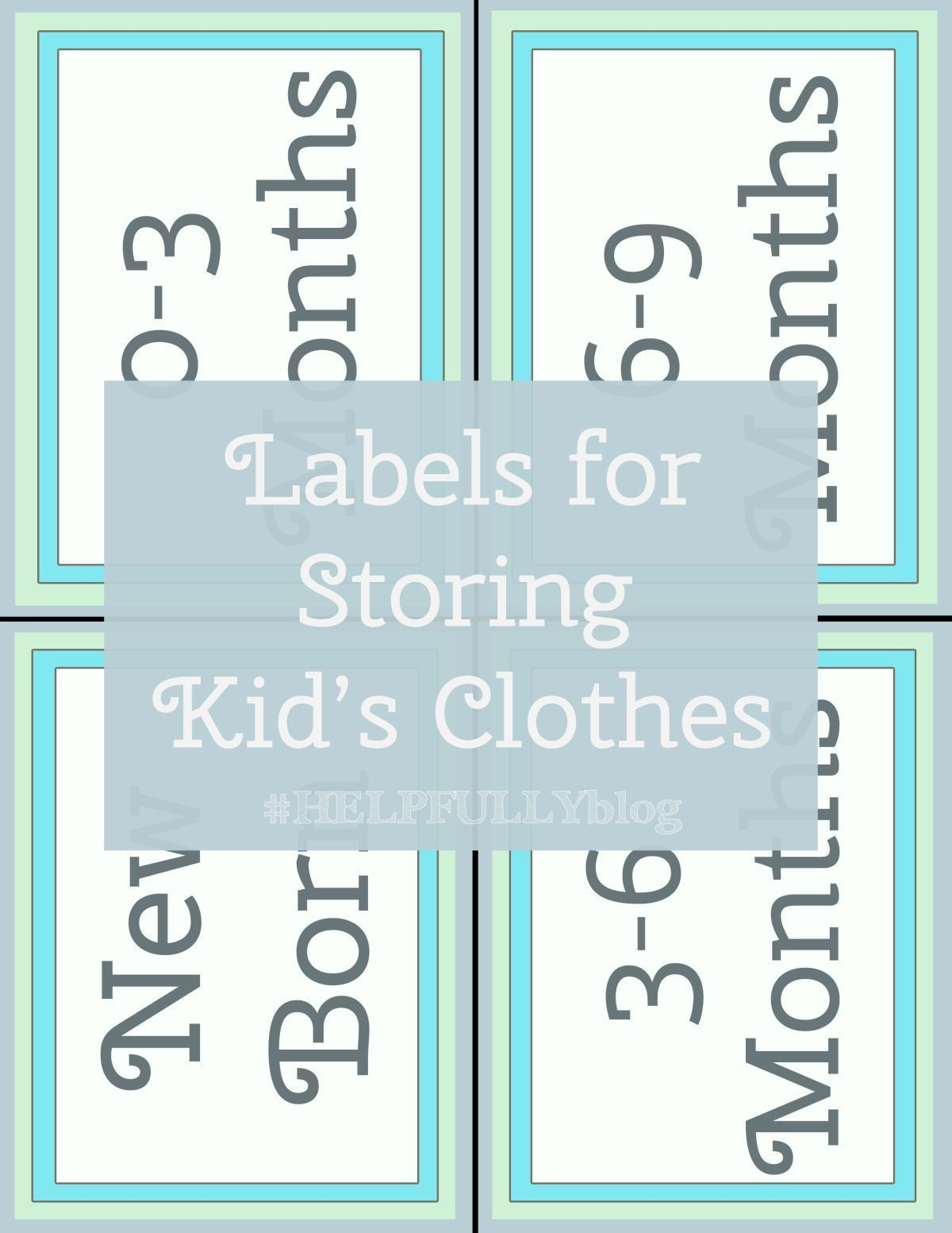 Storing Kid S Clothes Use These Free Printable Labels To