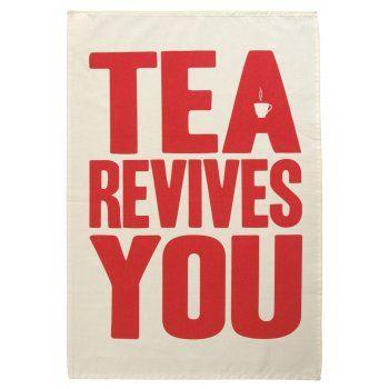 Tea Revives You Tea Towel - from eggcup & blanket UK