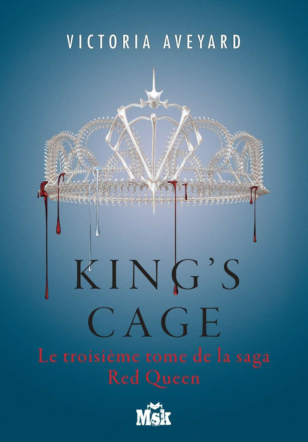 King S Cage By Victoria Aveyard French Cover In 2020 King Cage Red Queen Victoria Aveyard