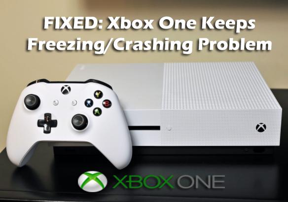 Xbox One Freezes during Gameplay & Crashing [STEPBYSTEP