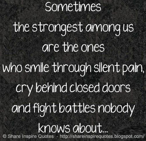 Smile When You Want To Cry Laugh To Hide The Pain Keep: The Brightest Smiles Hide The Most Pain