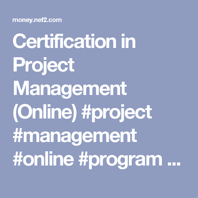 Certification In Project Management Online Project Management