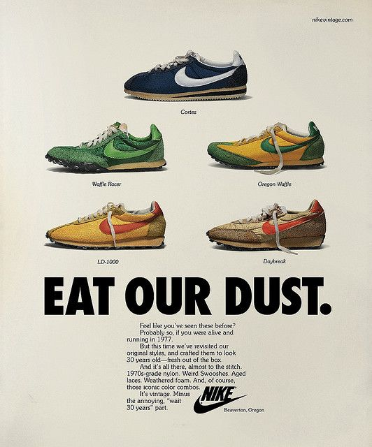 Nike Vintage Running_Advertising Advertising for the Nike Vintage Campaign  was designed, like the footwear,