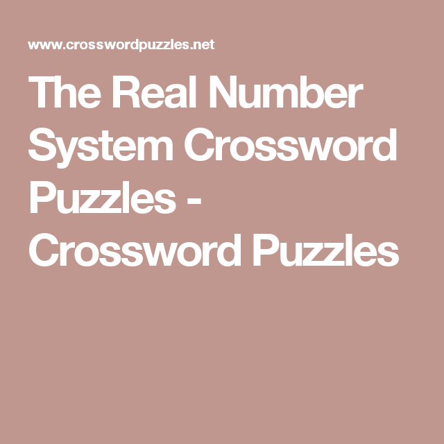 The Real Number System Crossword Puzzles