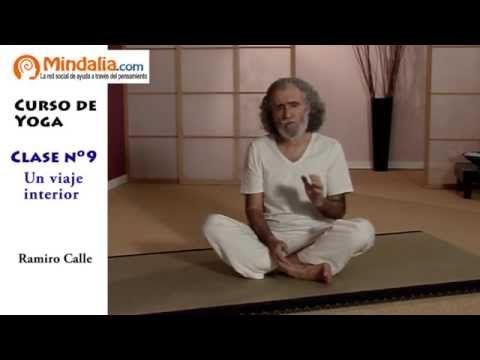 Un Viaje Interior Por Ramiro Calle Clase De Yoga 9 Clase De Yoga Cursos De Yoga Yoga