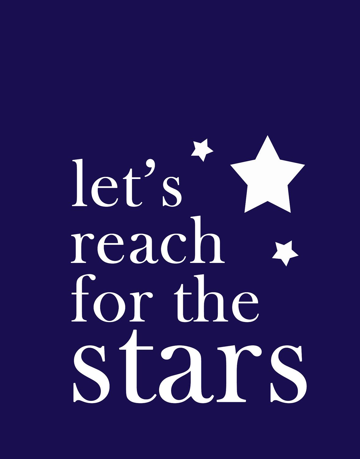 Customizable - Let's reach for the stars print - blue or you choose the colors - space - inspirational - modern nursery. $26.95, via Etsy.