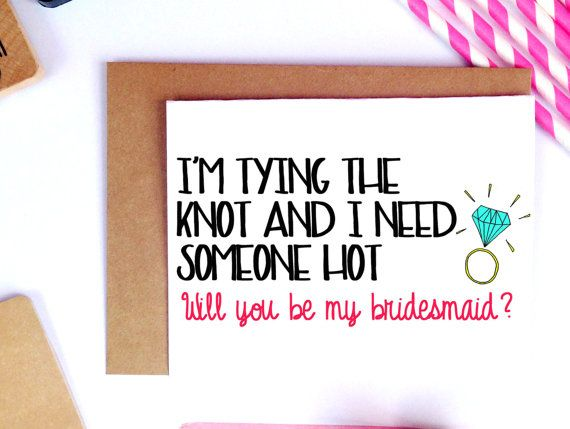 Simple Wedding Dress Quotes: Funny Bridesmaid Card, Funny Asking Cards, Bridesmaid