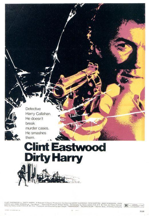 """""""Harry el Sucio"""", un poster violento con colores crispados que pone el énfasis en el revolver (resulta revelador que ni siquiera muestre completamente el rostro de su estrella). Expresa perfectamente el correoso estilo del film."""