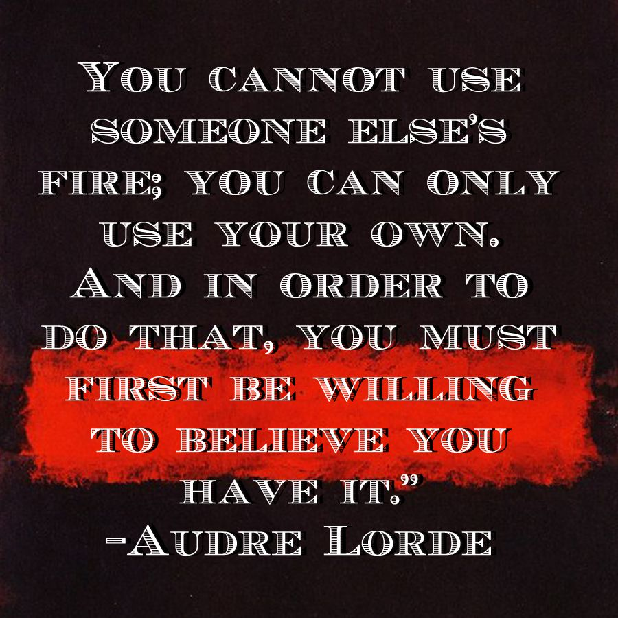 Social Change Quotes Audre Lordefind Your Fire  Quoteme  Pinterest  Audre Lorde